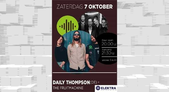 Daily Thompson(DE) + The Fruitmachine in Elektra