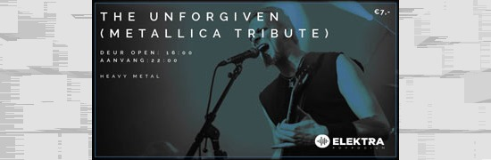 The Unforgiven (Metallica Tribute) in Elektra